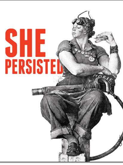 Rosie - She Persisted Metal Sign #2358