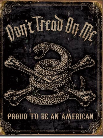 Don't Tread On Me Proud American Metal Sign #1692