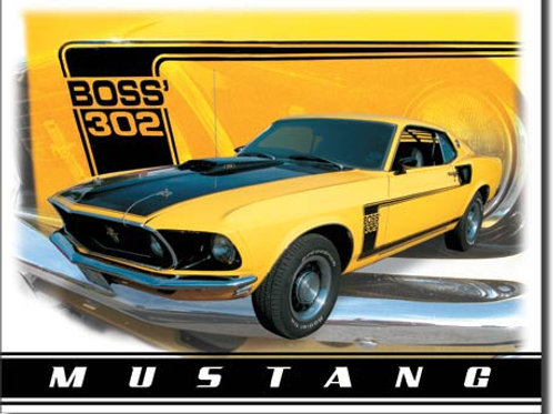 Ford Mustang Boss 302 Metal Sign #1241