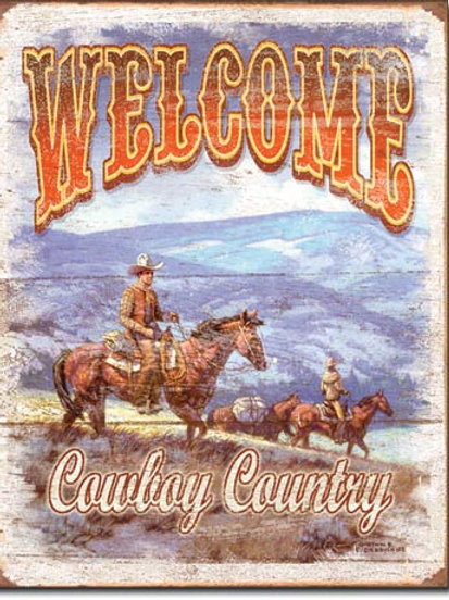 Welcome Cowboy Country Metal Sign #1672