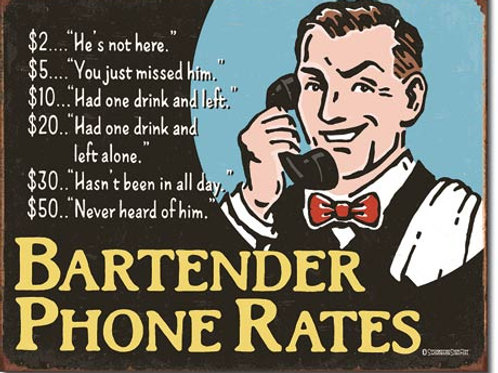 Bartender's Phone Rates Metal Sign #2145