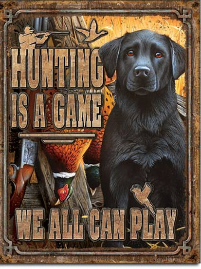 Hunting is a Game Metal Sign #2214