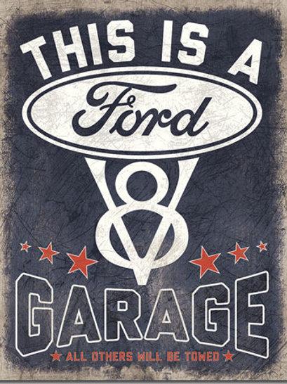 Ford Garage Metal Sign #2394