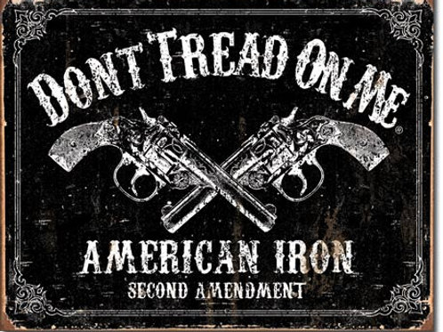 Don't Tread On Me American Iron Metal Sign #1691