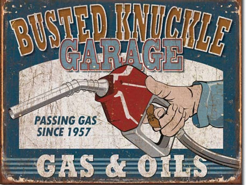 Busted Knuckle Gas & Oils Metal Sign #1738
