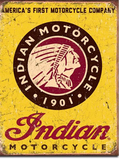 Indian Since 1901 Metal Sign #1934