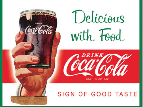 COKE - Delicious with Food Metal Sign #2384