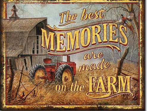 Farm Memories Metal Sign #2094