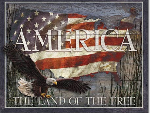 America - The Land Of The Free Metal Sign #2159
