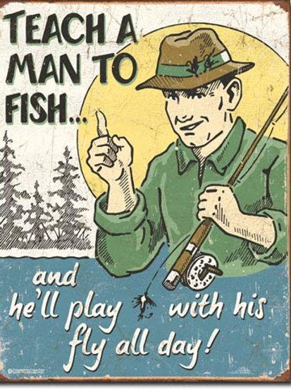 Teach a Man to Fish Metal Sign #1694