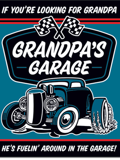 Grandpa's Garage Metal Sign #2340