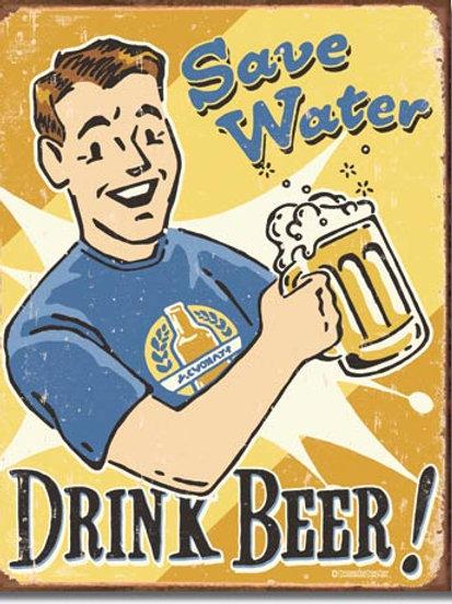 Save Water Drink Beer Metal Sign #1657