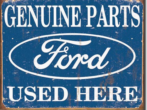 Ford Parts Used Here Metal Sign #1422