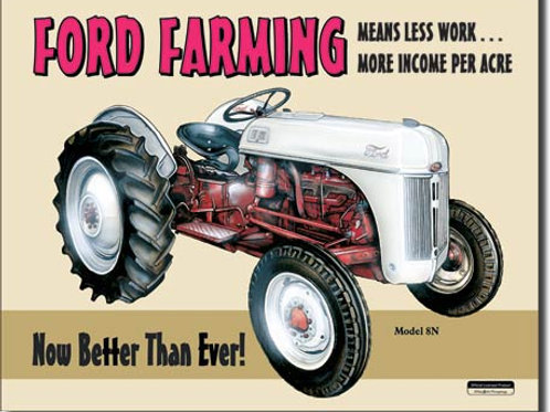 Ford Farming 8N Metal Sign #758