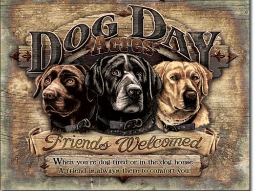 Dog Day Acres Metal Sign #1754