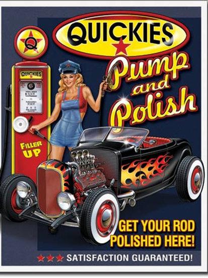 Quickies Pump & Polish Metal Sign #1746