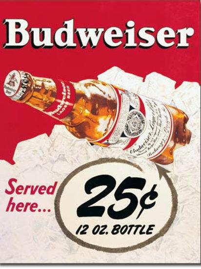 Budweiser - 25 Cents Metal Sign #981