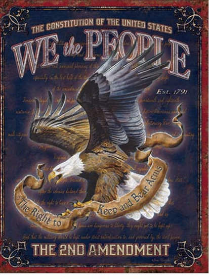 We The People 2nd Amendment Metal Sign #1992