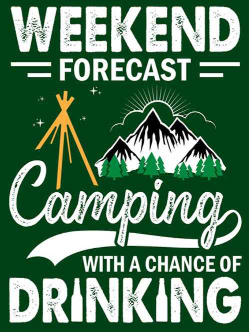 Weekend Forecast Camping With Drinking Metal Sign #2400
