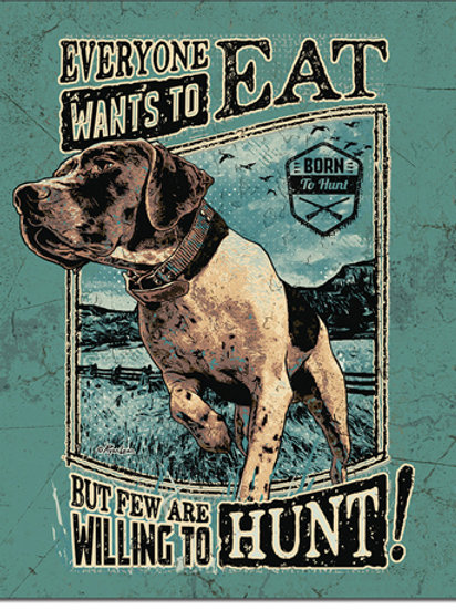 Willing to Hunt Metal Sign #2328