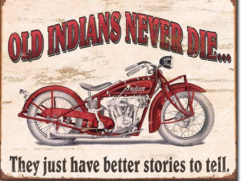 Indian - Better Stories Metal Sign #1637