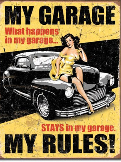 My Garage My Rules Metal Sign #1671