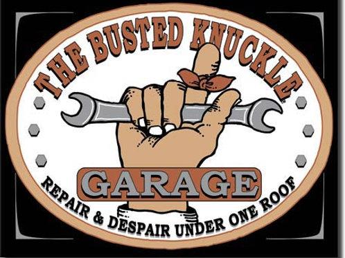 Busted Knuckle Garage Metal Sign #980