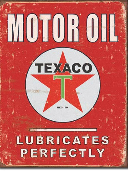 Texaco Lubricates Perfectly Metal Sign #1444