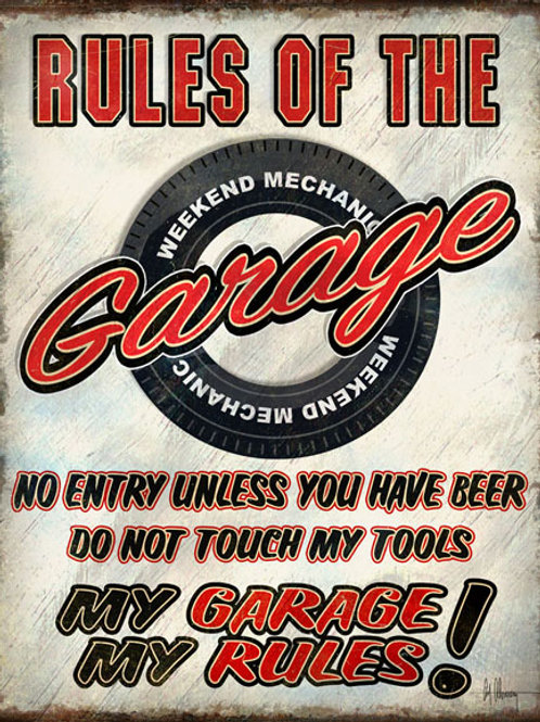 Rules of the Garage Metal Sign #2410