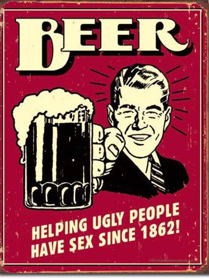 Beer - Ugly People Metal Sign #1328