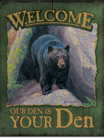 Welcome to Your Den Metal Sign #2322