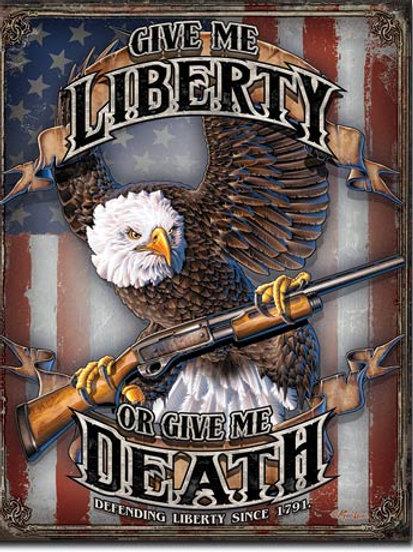 Give Me Liberty Metal Sign #2185