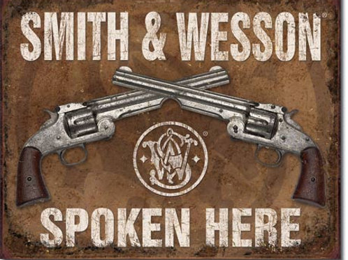 Smith & Wesson Spoken Here Metal Sign #1849