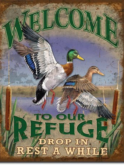 Welcome to our Refuge Metal Sign #1674
