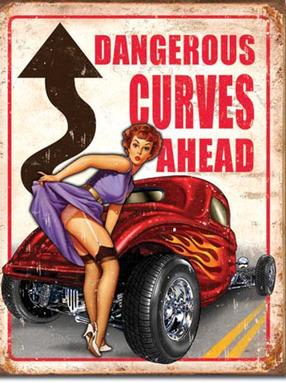 Dangerous Curves Ahead Metal Sign #1670