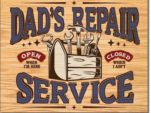 Dad's Repair Service Metal Sign #2268
