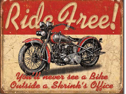 Ride Free Metal Sign #1699