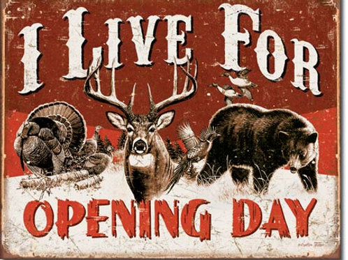 Live For Opening Day Metal Sign #1816