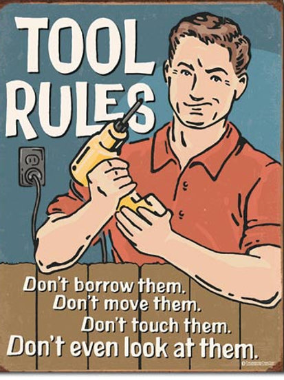 Tool Rules Metal Sign #2154