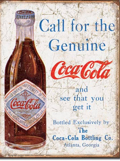 COKE - Call for the Genuine Metal Sign #1918