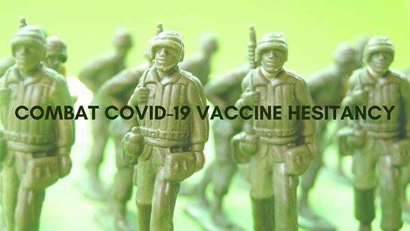 combat vaccination hesitancy april 2021.png