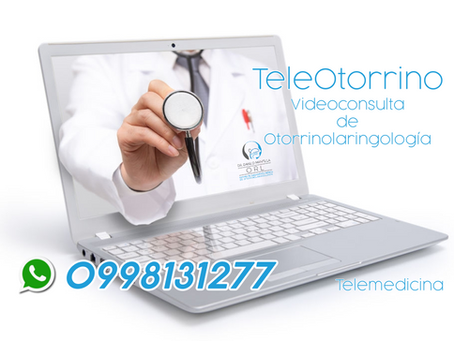 TeleOtorrino | Telemedicina | Teleconsulta | Videoconsulta de Otorrinolaringología | Quito Ecuador