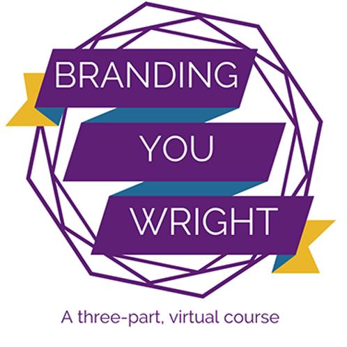 Branding You Wright! Virtual Course