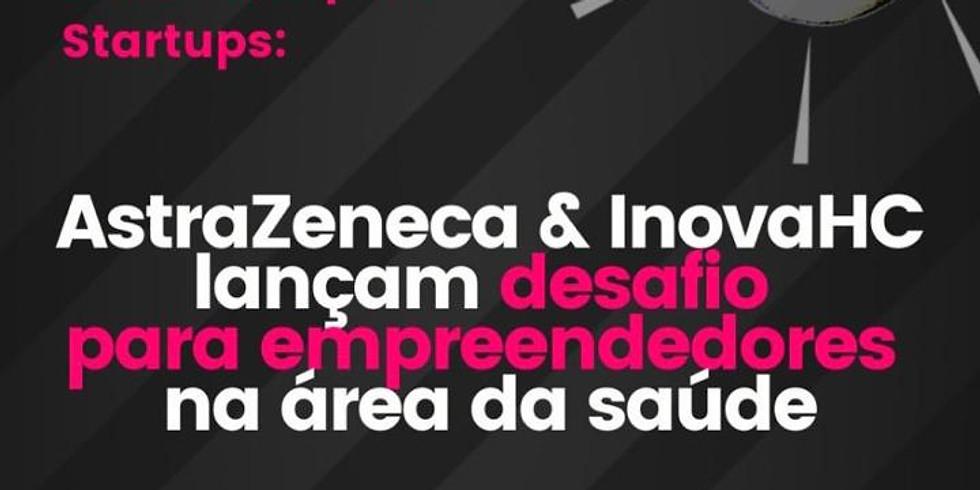 AstraZeneca + Inova HC - Evento de abertura do programa de inovação