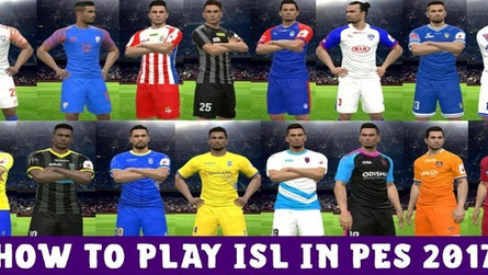 ISL 2019/20 (Season 6) Patch For Pes 2017 | Indian National Team,Kerala Blasters