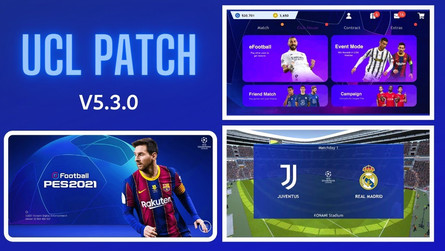Uefa Champions League (UCL) Patch For Pes 2021 Mobile (v5.3.0) by Snow Broken