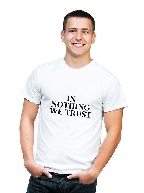 IN NOTHING WE TRUST