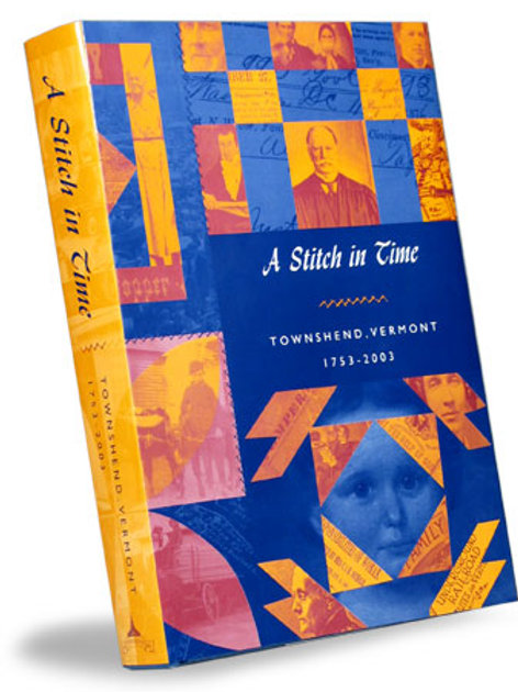 A Stitch In Time, Townshend, VT 1753-2003