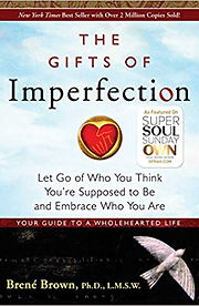 The Gifts of Imperfectio.jpg
