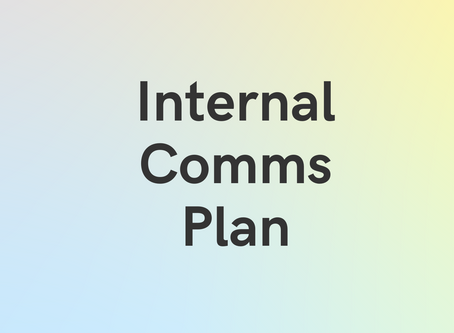 Case Study: Internal Comms Plan